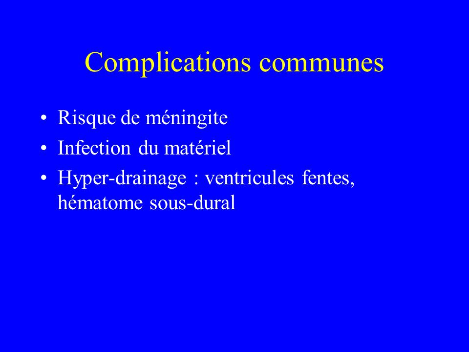 Complications communes