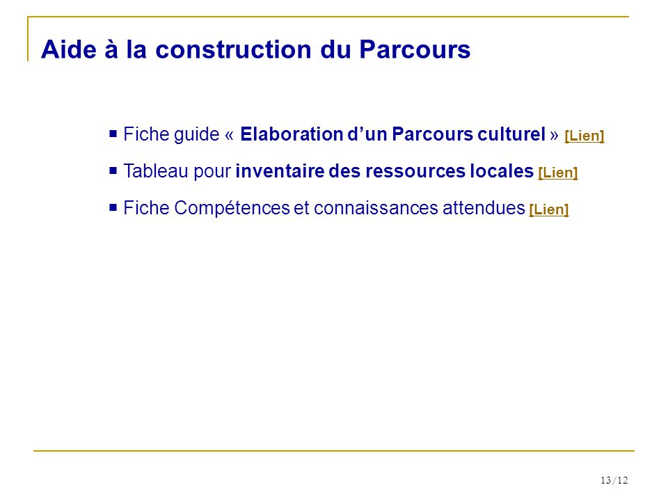 le parcours culturel d finition et propositions de mise en uvre ppt video online t l charger. Black Bedroom Furniture Sets. Home Design Ideas