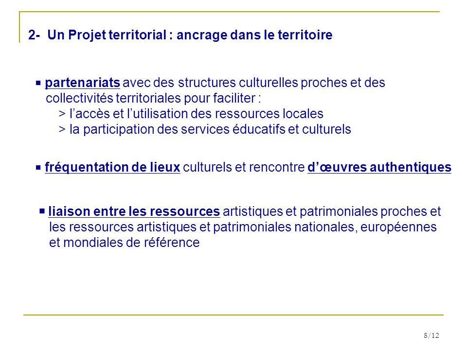 2- Un Projet territorial : ancrage dans le territoire