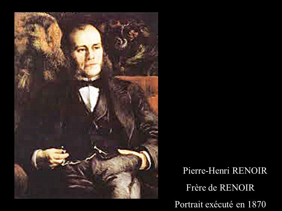 Pierre-Henri RENOIR Frère de RENOIR Portrait exécuté en 1870