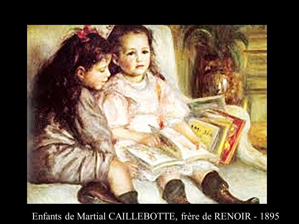 Enfants de Martial CAILLEBOTTE, frère de RENOIR - 1895