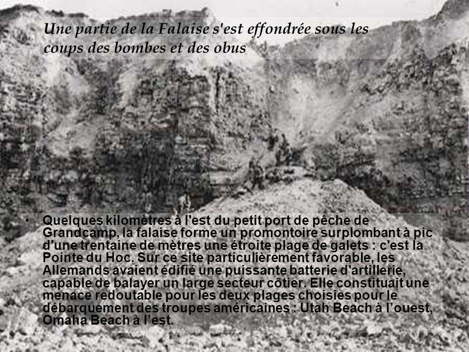 Une partie de la Falaise s est effondrée sous les coups des bombes et des obus