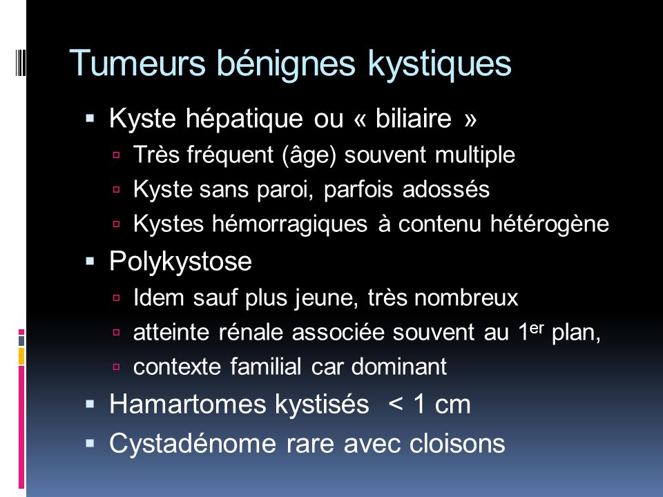Tumeurs bénignes kystiques