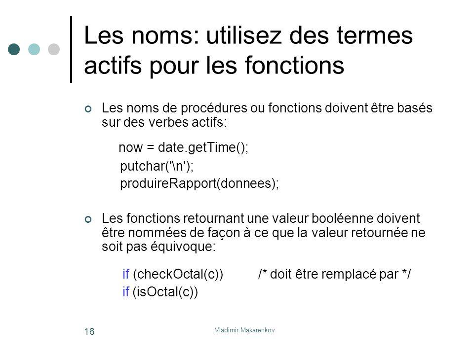 Les noms: utilisez des termes actifs pour les fonctions