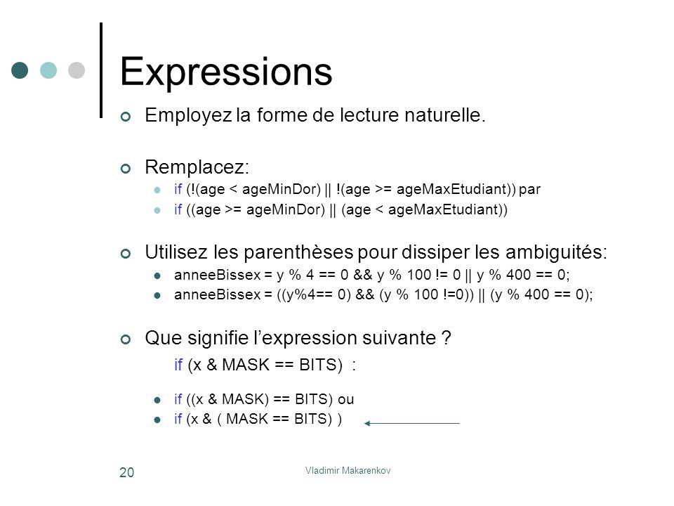 Expressions Employez la forme de lecture naturelle. Remplacez: