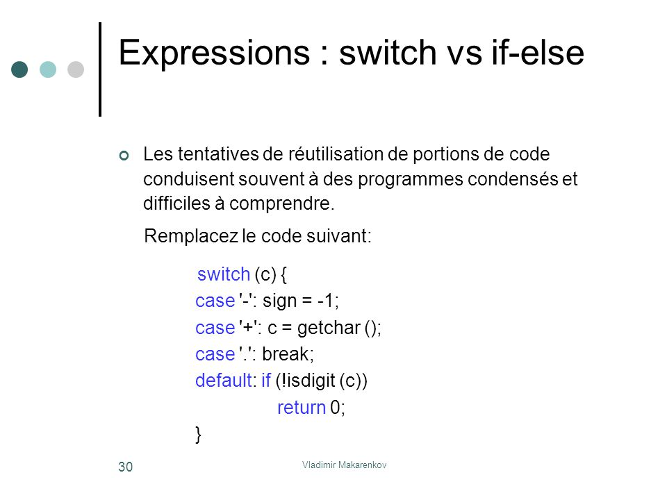 Expressions : switch vs if-else