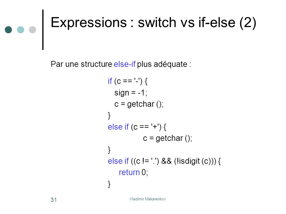 Expressions : switch vs if-else (2)