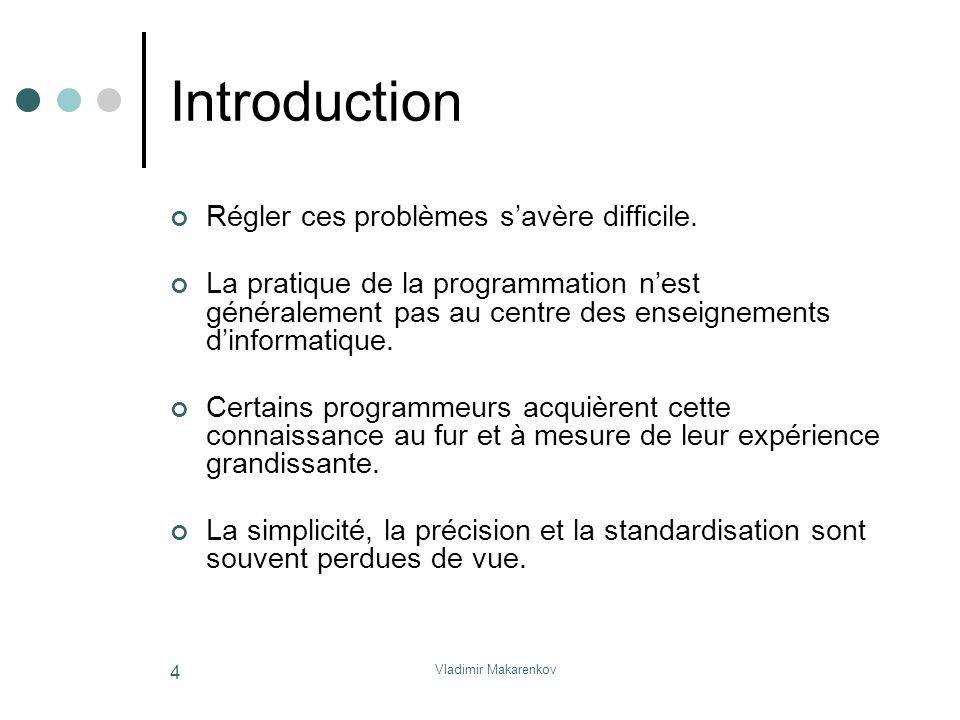 Introduction Régler ces problèmes s'avère difficile.