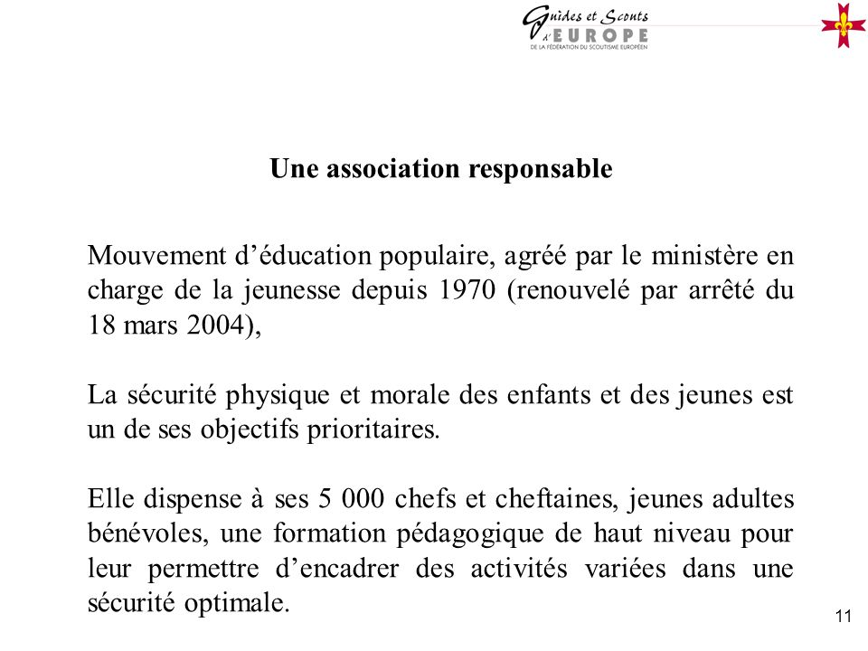 Une association responsable
