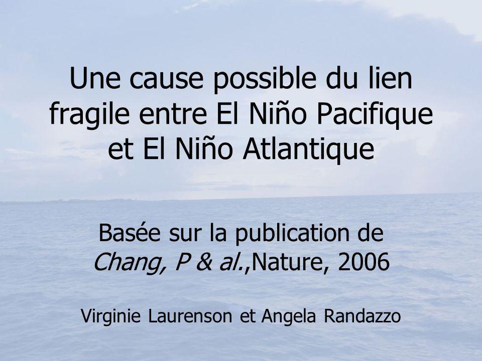 Une cause possible du lien fragile entre El Niño Pacifique et El Niño Atlantique