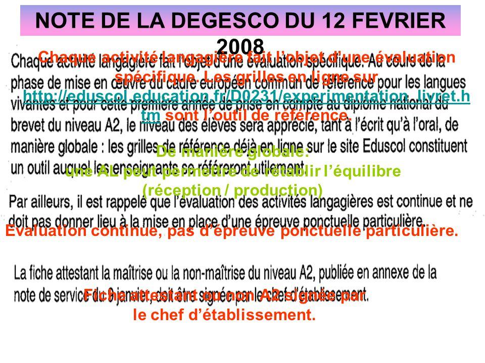 NOTE DE LA DEGESCO DU 12 FEVRIER 2008
