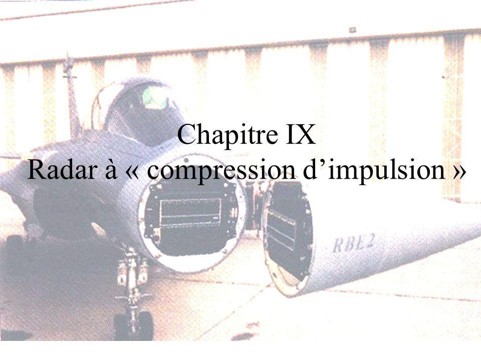 Chapitre IX Radar à « compression d'impulsion »