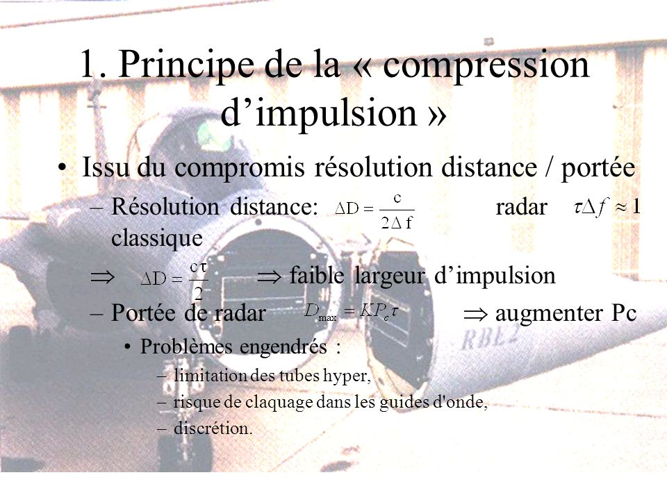 1. Principe de la « compression d'impulsion »