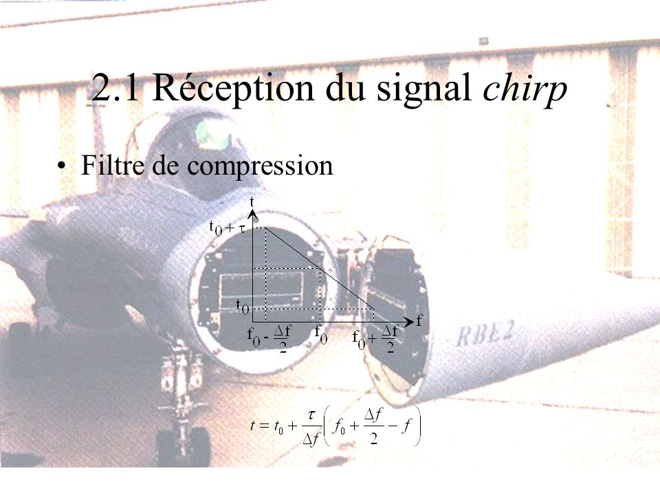 2.1 Réception du signal chirp
