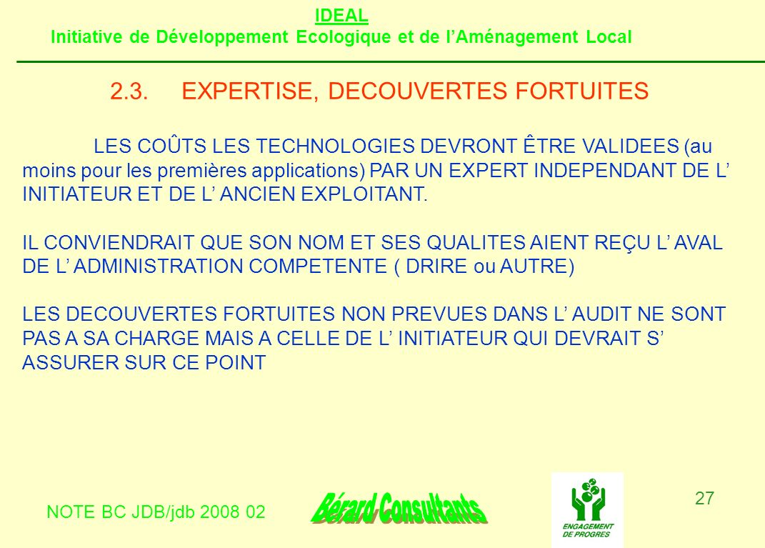 2.3. EXPERTISE, DECOUVERTES FORTUITES
