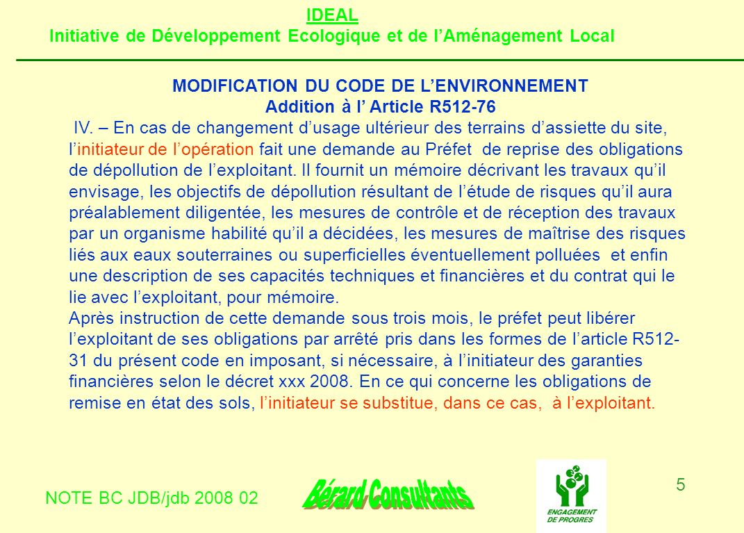 MODIFICATION DU CODE DE L'ENVIRONNEMENT Addition à l' Article R512-76