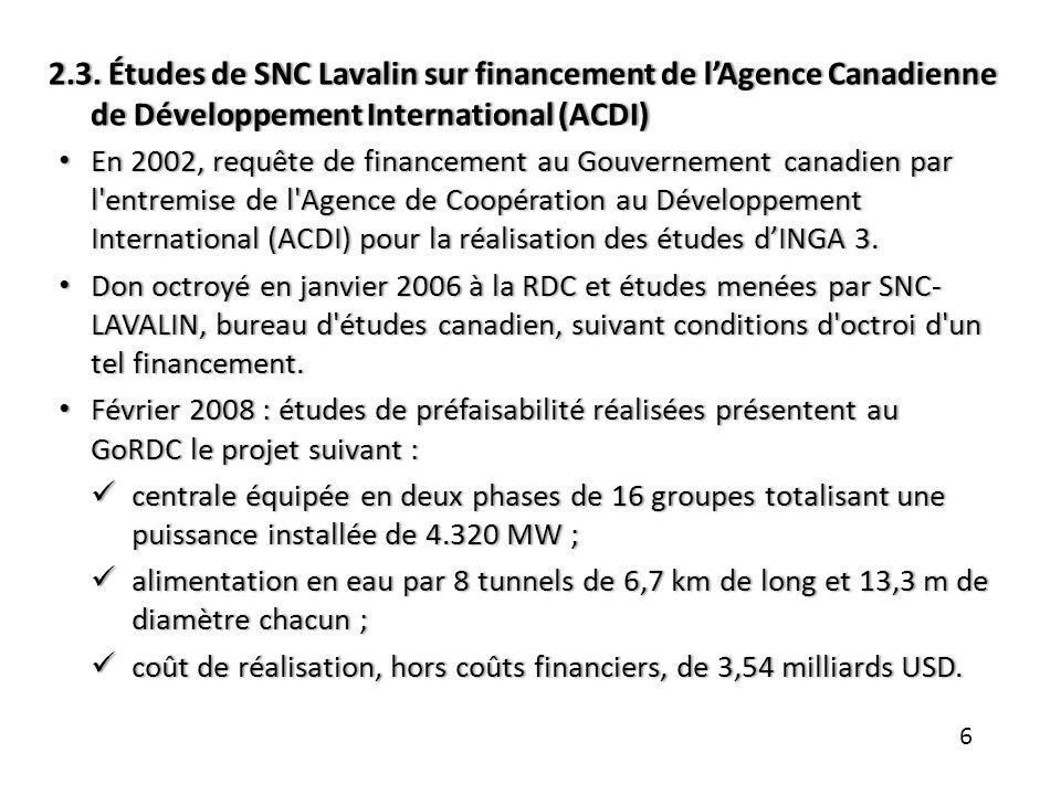 2.3. Études de SNC Lavalin sur financement de l'Agence Canadienne de Développement International (ACDI)