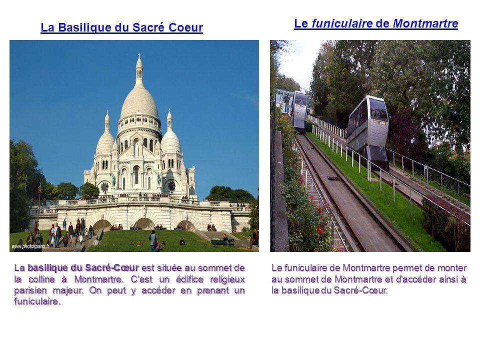 Le funiculaire de Montmartre La Basilique du Sacré Coeur