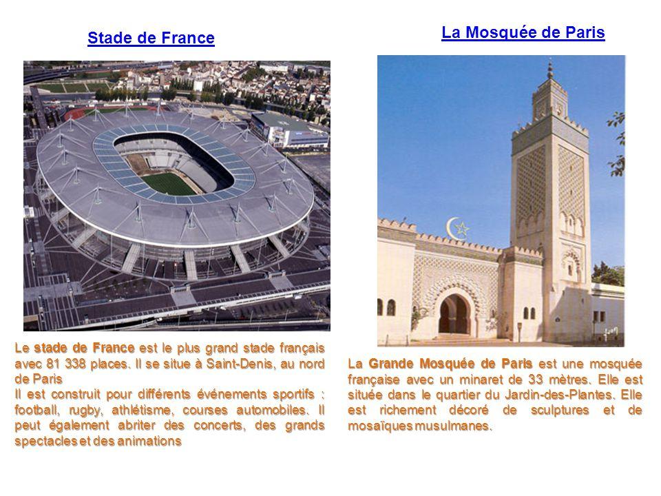 La Mosquée de Paris Stade de France