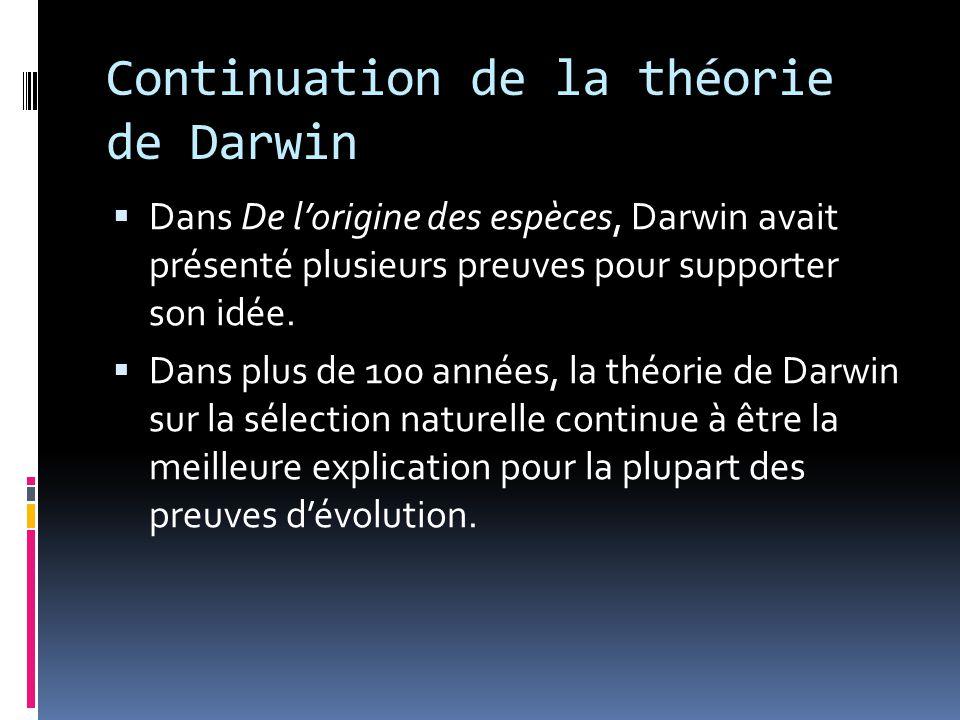 Continuation de la théorie de Darwin
