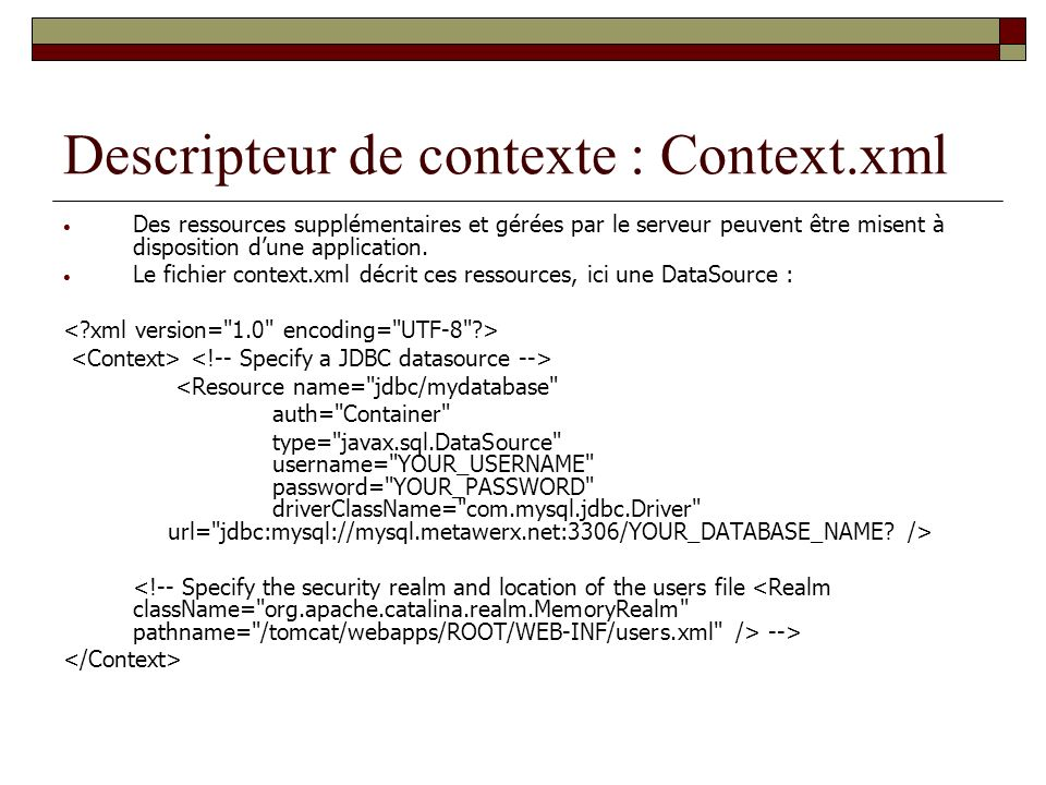 Descripteur de contexte : Context.xml
