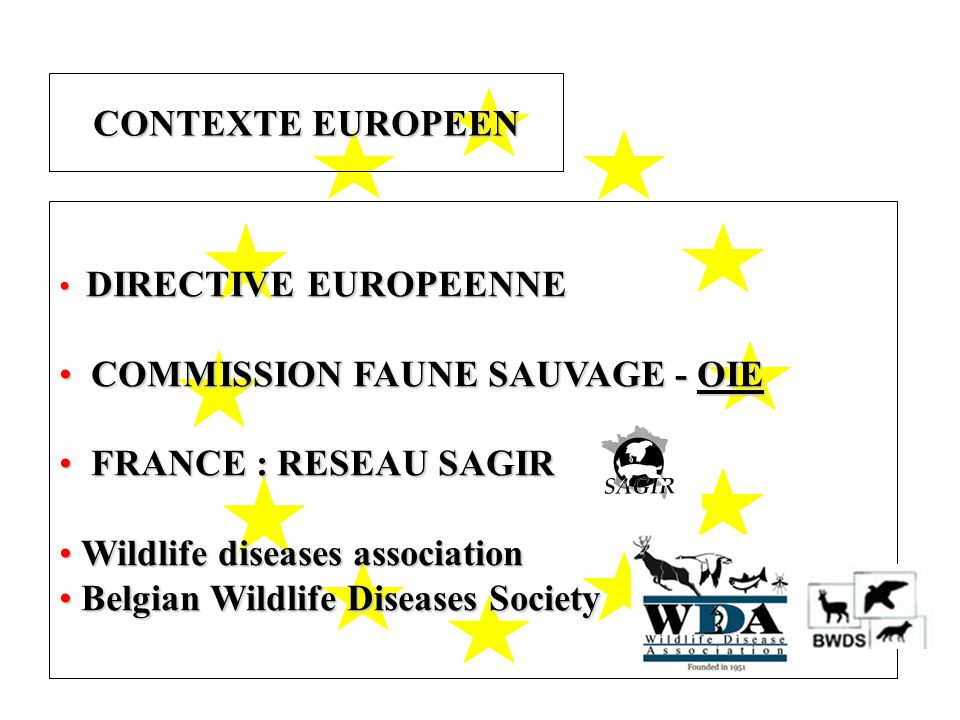 COMMISSION FAUNE SAUVAGE - OIE FRANCE : RESEAU SAGIR