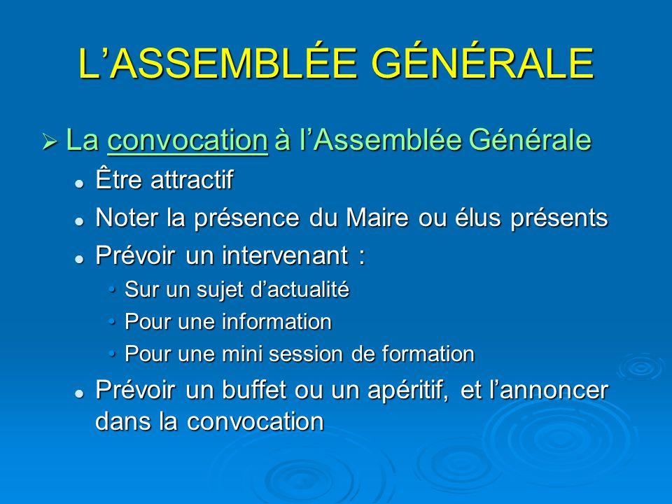 L'ASSEMBLÉE GÉNÉRALE La convocation à l'Assemblée Générale