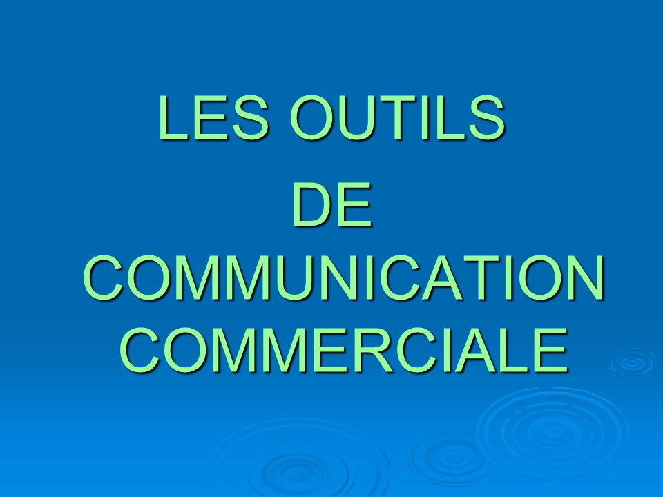 DE COMMUNICATION COMMERCIALE