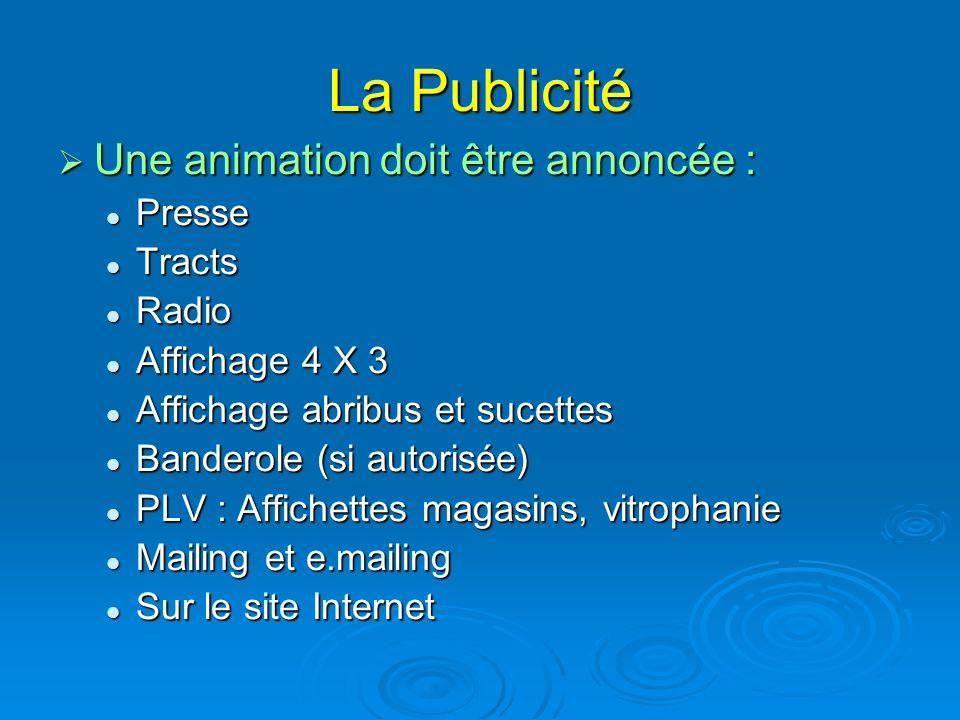 La Publicité Une animation doit être annoncée : Presse Tracts Radio