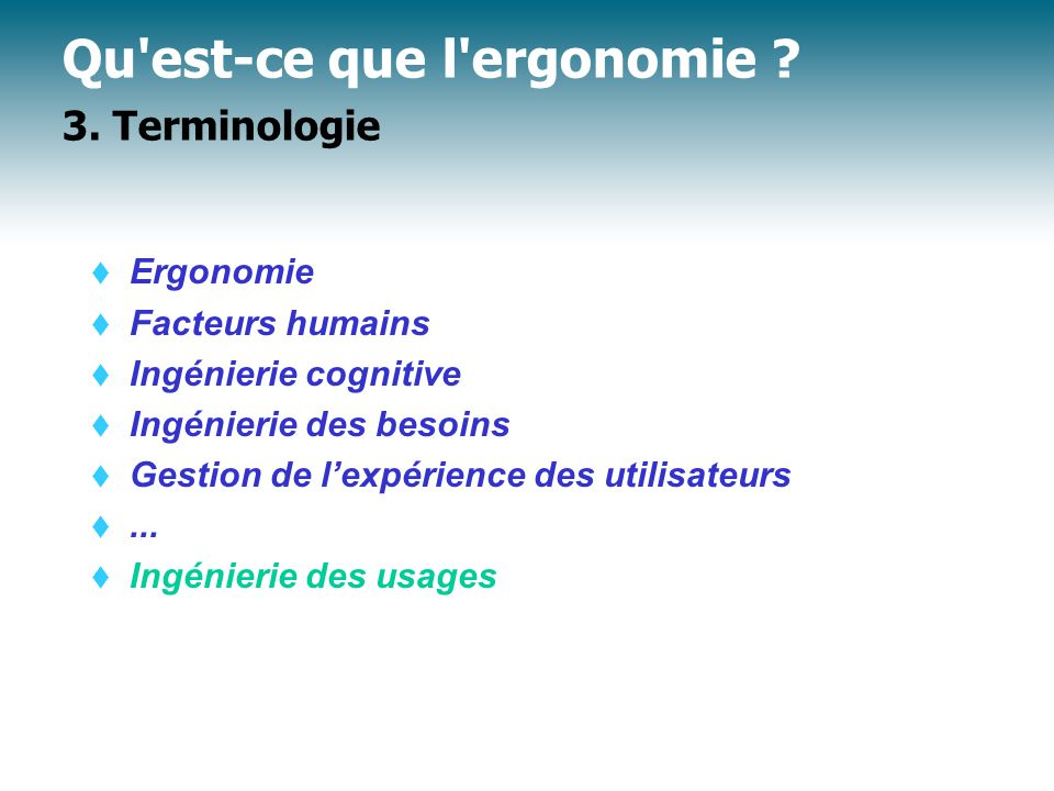 Qu est-ce que l ergonomie 3. Terminologie