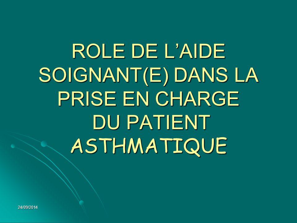 ROLE DE L'AIDE SOIGNANT(E) DANS LA PRISE EN CHARGE DU PATIENT ASTHMATIQUE