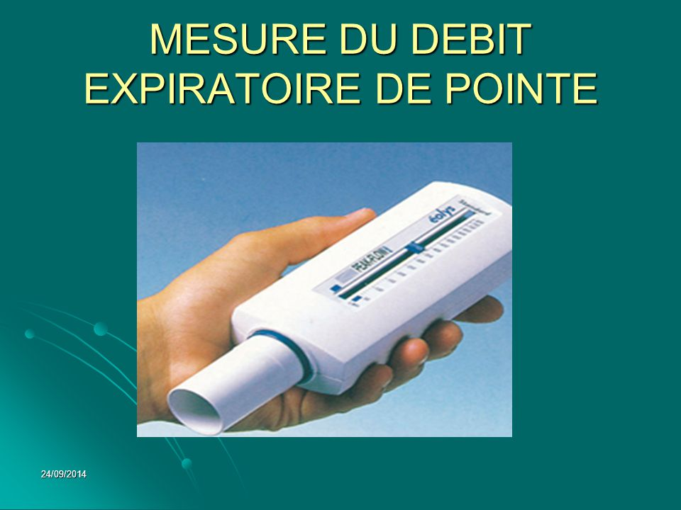 MESURE DU DEBIT EXPIRATOIRE DE POINTE