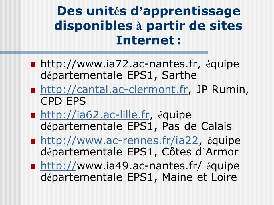 Des unités d'apprentissage disponibles à partir de sites Internet :