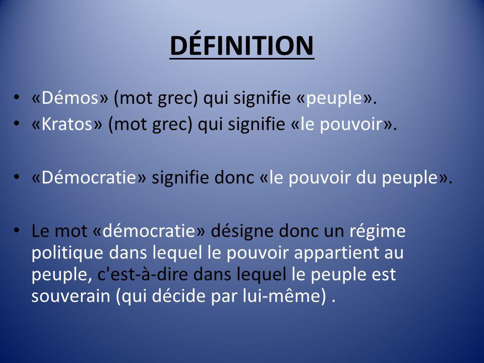 DÉFINITION «Démos» (mot grec) qui signifie «peuple».