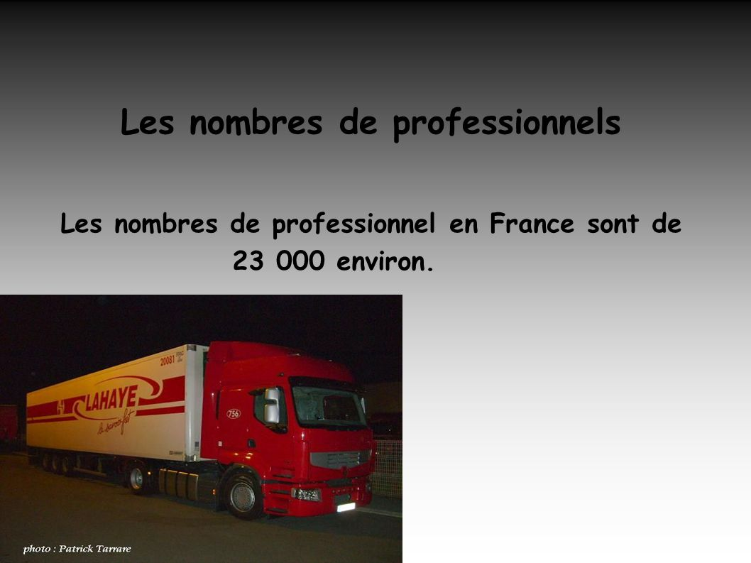 Les nombres de professionnels