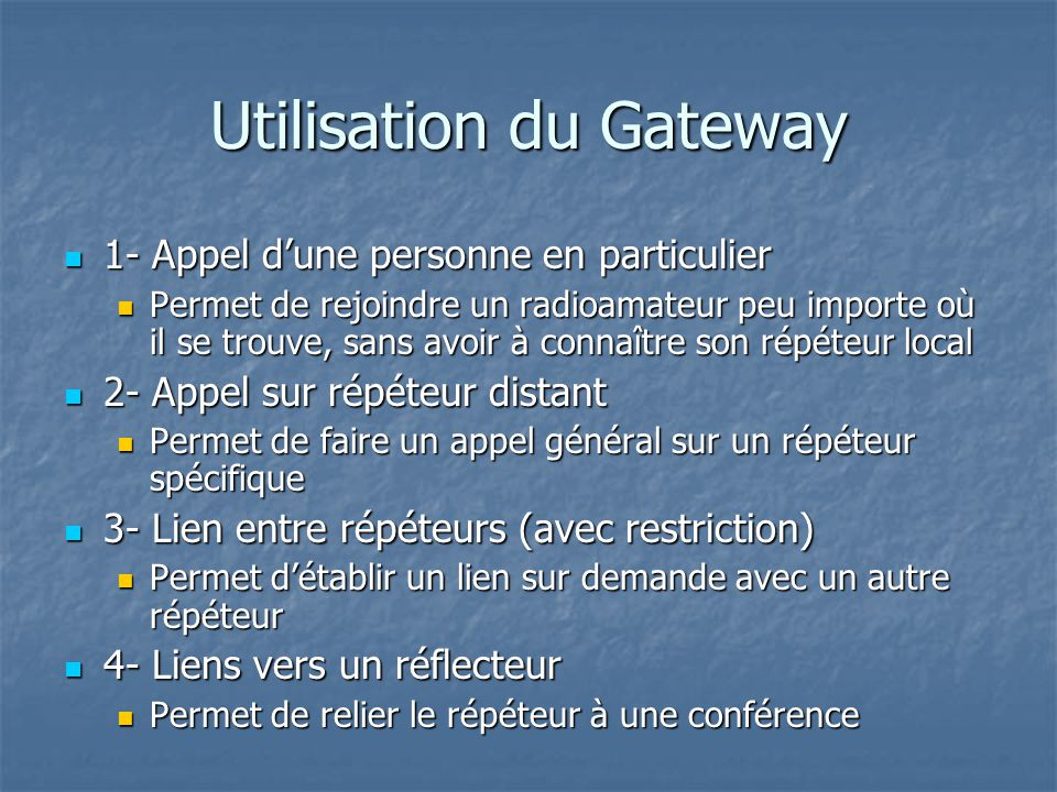 Utilisation du Gateway