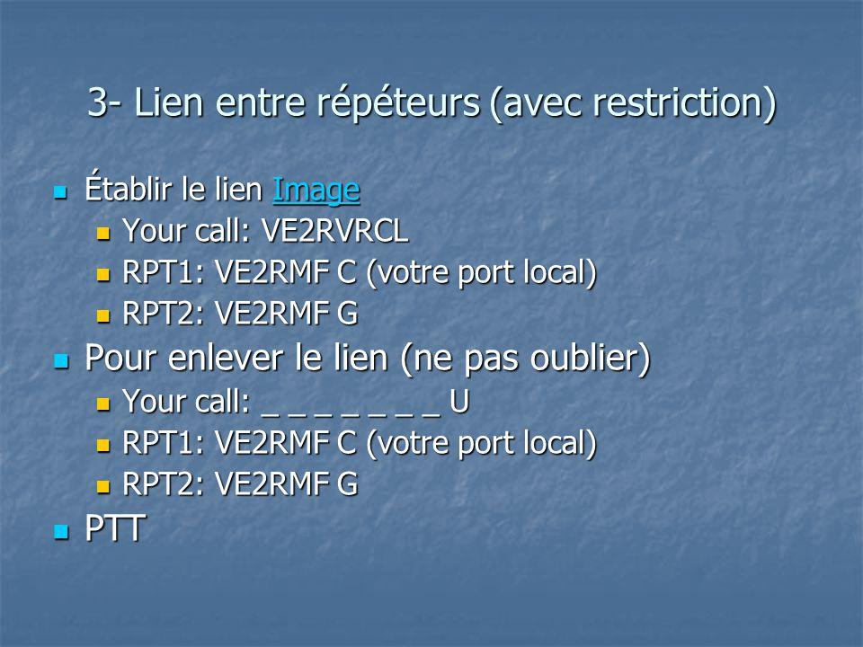 3- Lien entre répéteurs (avec restriction)