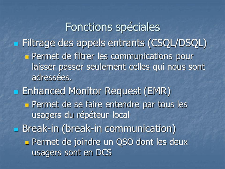 Fonctions spéciales Filtrage des appels entrants (CSQL/DSQL)