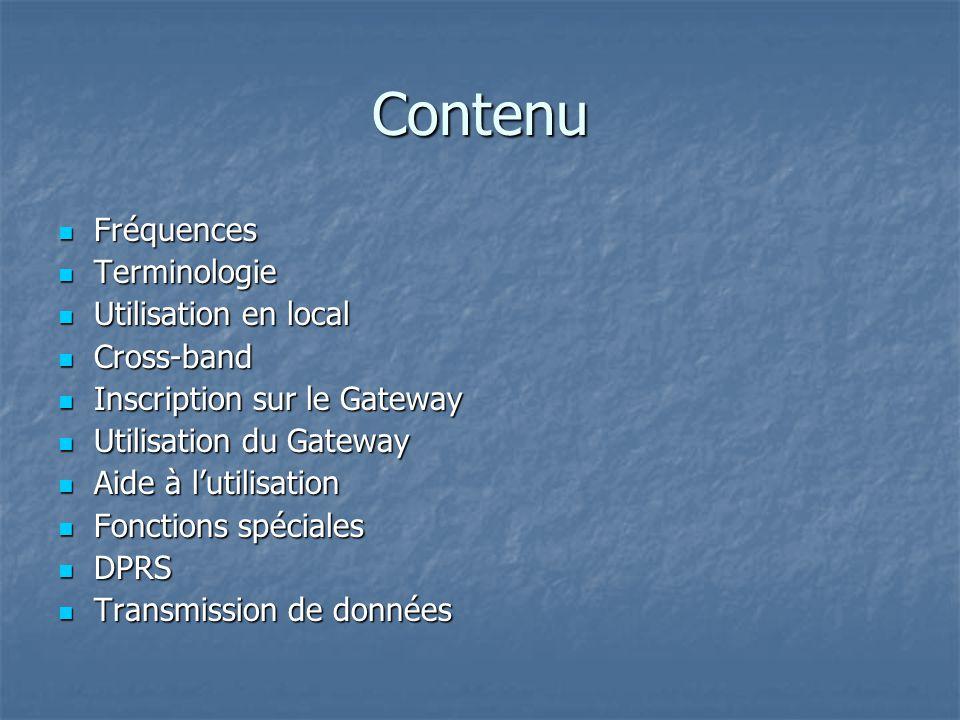 Contenu Fréquences Terminologie Utilisation en local Cross-band