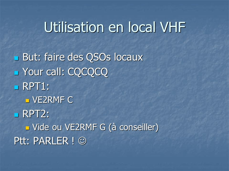 Utilisation en local VHF