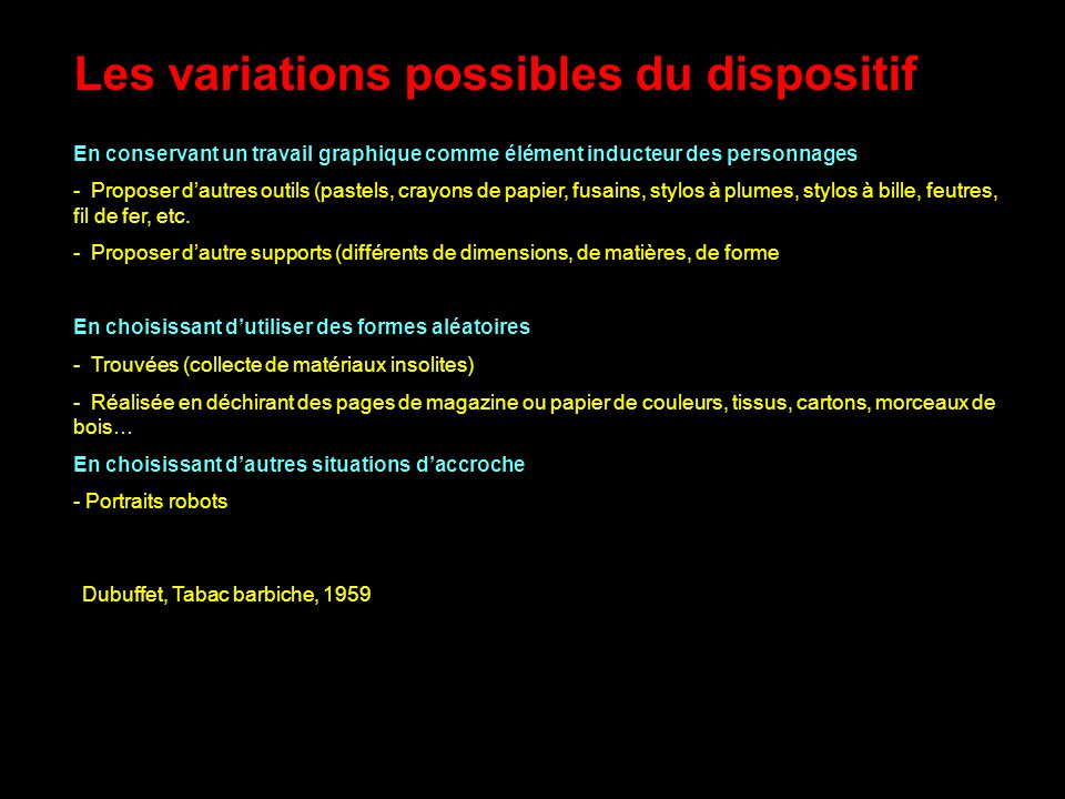 Les variations possibles du dispositif