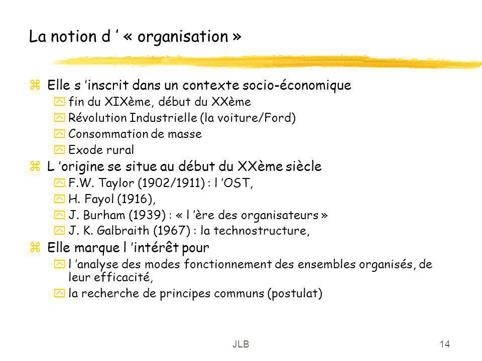 La notion d ' « organisation »