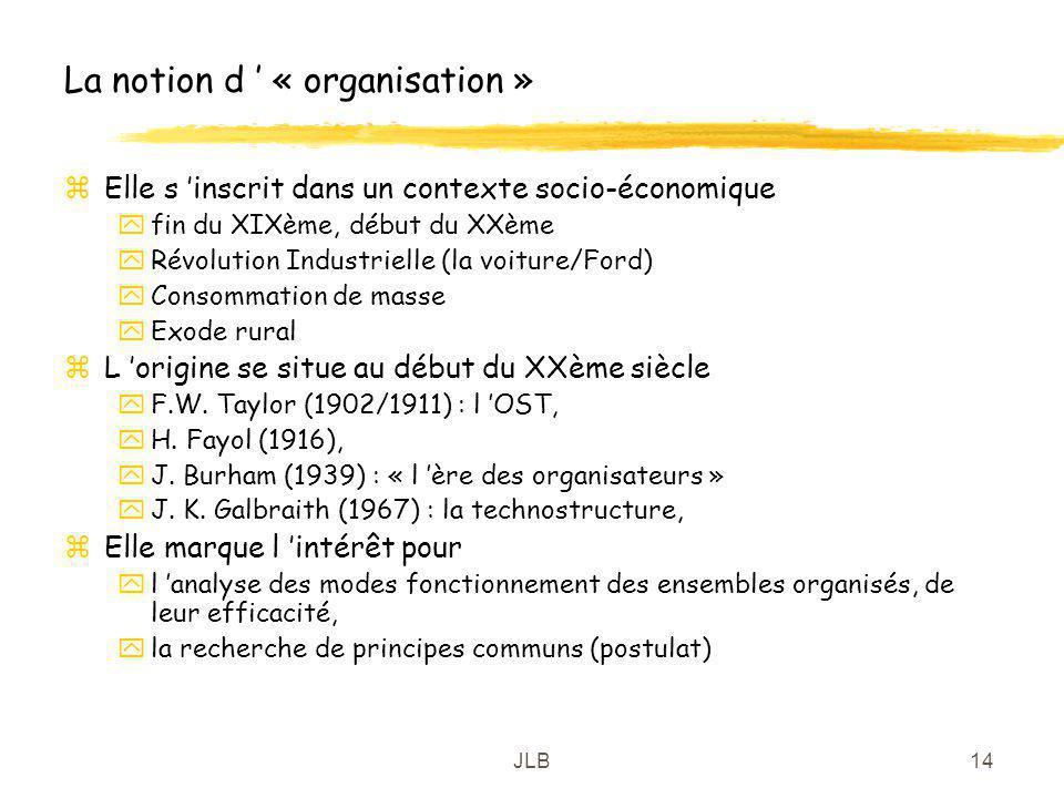 La notion d ' « organisation »