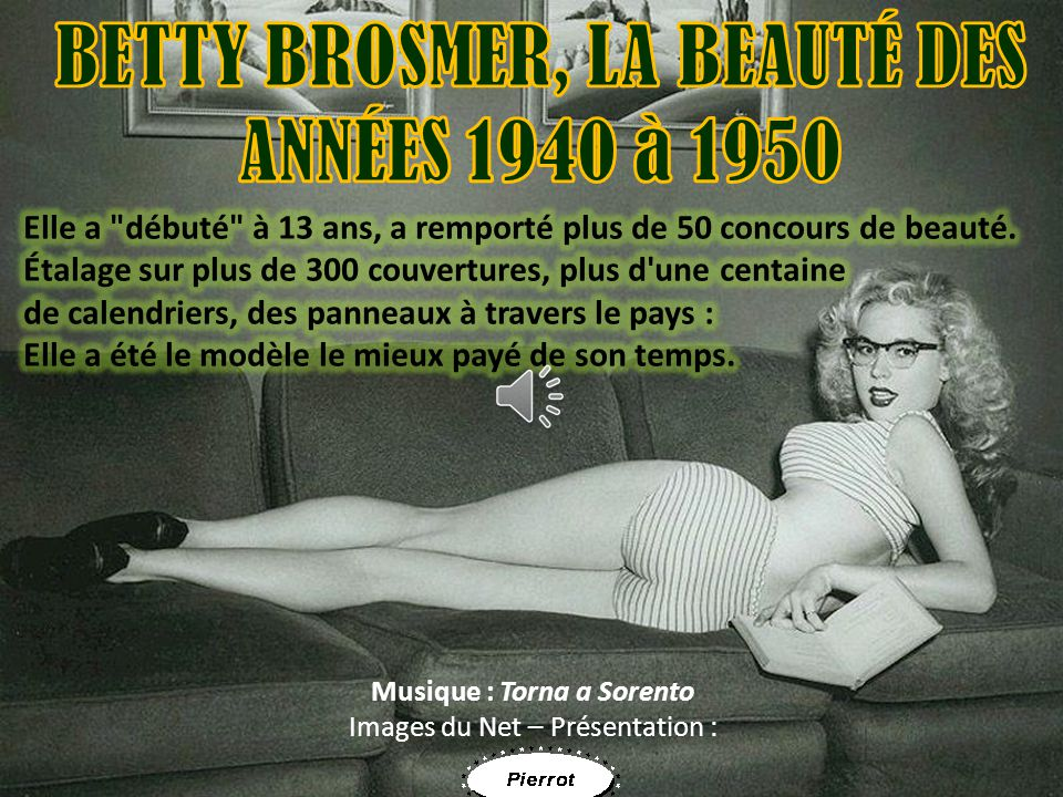 BETTY BROSMER, LA BEAUTÉ DES Musique : Torna a Sorento