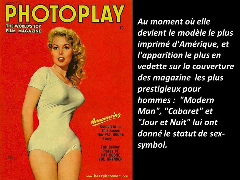Au moment où elle devient le modèle le plus imprimé d Amérique, et l apparition le plus en vedette sur la couverture des magazine les plus prestigieux pour hommes : Modern Man , Cabaret et Jour et Nuit lui ont donné le statut de sex-symbol.
