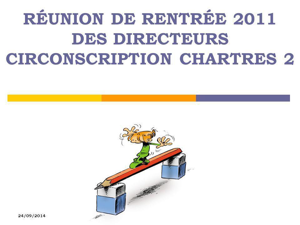Réunion de rentrée 2011 des directeurs Circonscription Chartres 2