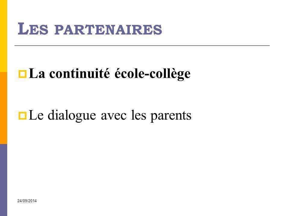 Les partenaires La continuité école-collège