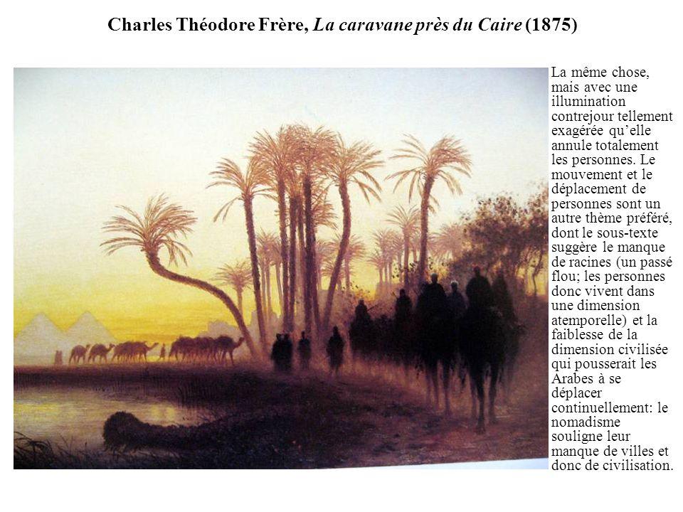 Charles Théodore Frère, La caravane près du Caire (1875)