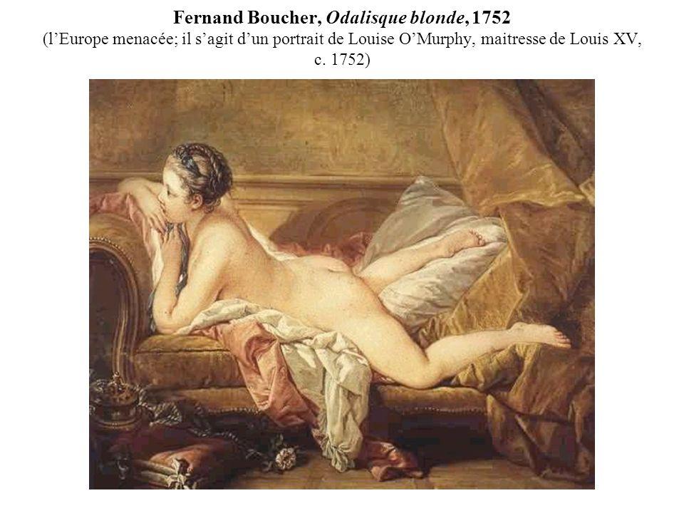 Fernand Boucher, Odalisque blonde, 1752 (l'Europe menacée; il s'agit d'un portrait de Louise O'Murphy, maitresse de Louis XV, c.
