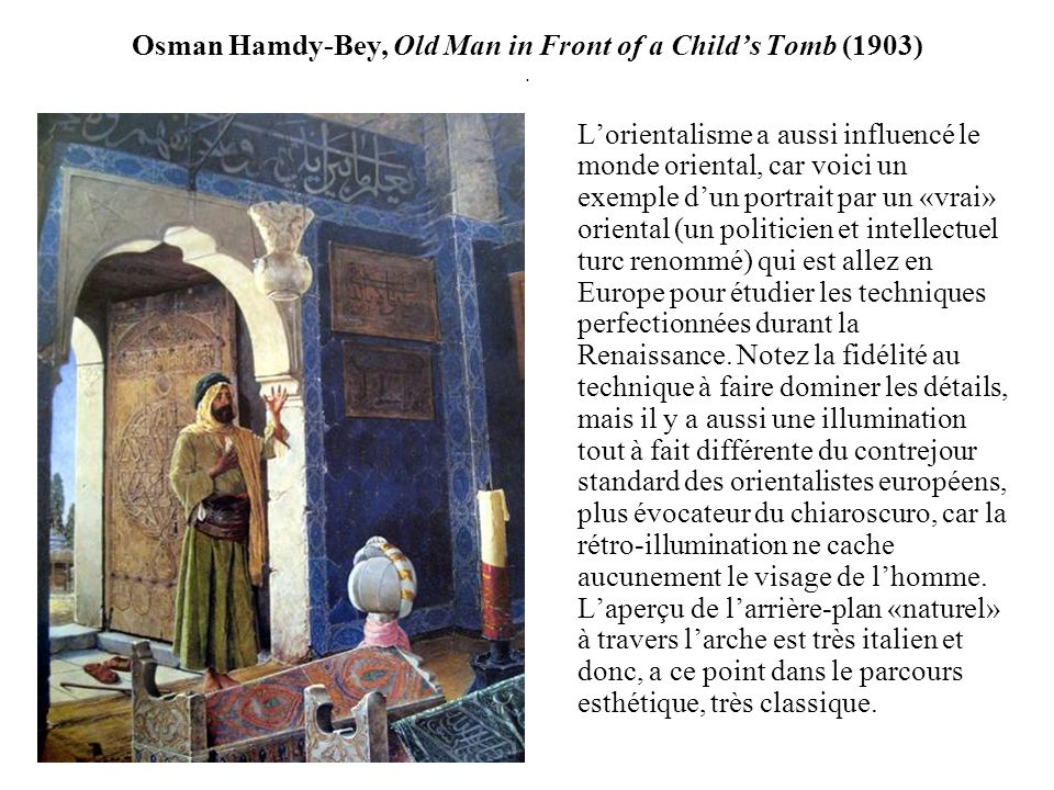 Osman Hamdy-Bey, Old Man in Front of a Child's Tomb (1903) .